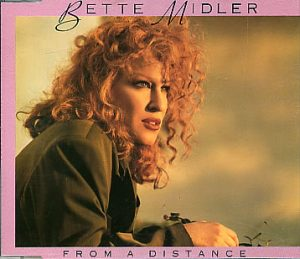 Bette Midler – From a Distance – SunWisher