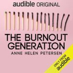 What to do about the burn out generation